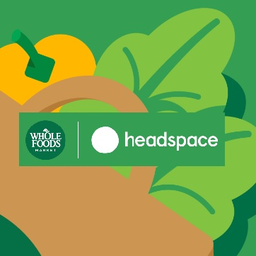 Whole Foods Market x Headspace